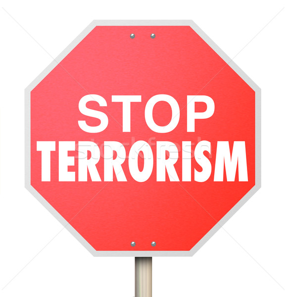 Stop Terrorism Sign Fight for End of Religious Fundamental Viole Stock photo © iqoncept