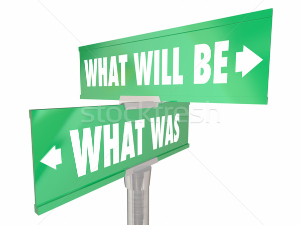 What Was Will Be Two 2 Way Road Signs Past Future Words Forward  Stock photo © iqoncept