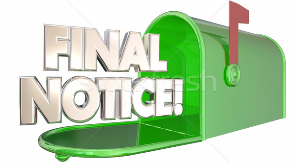 Final Notice Bill Due Warning Words Mailbox 3d Illustration Stock photo © iqoncept