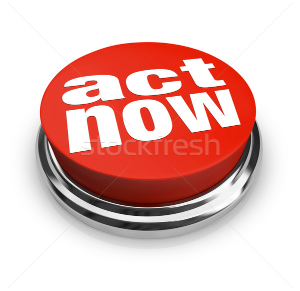 Act Now - Red Button Stock photo © iqoncept