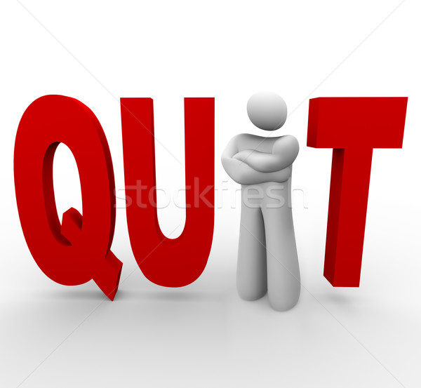 quit - man in word Stock photo © iqoncept