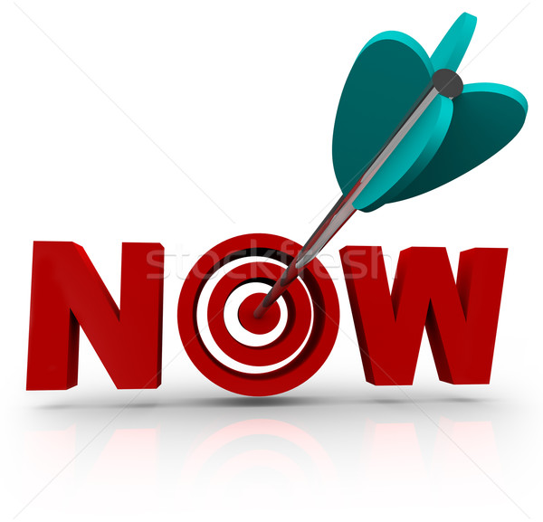 Now - Arrow Hits Bulls-Eye in Word Stock photo © iqoncept
