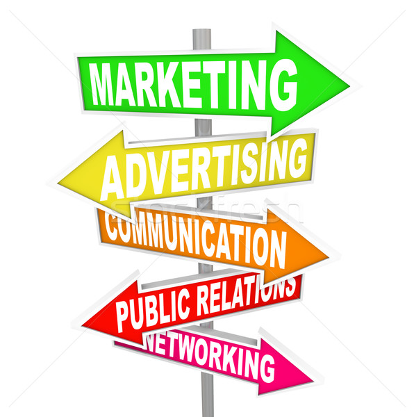 Marketing Advertising Communication on Arrow SIgns Stock photo © iqoncept