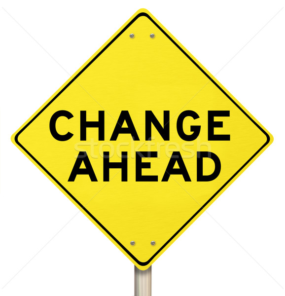Yellow Warning Sign - Change Ahead - Isolated Stock photo © iqoncept