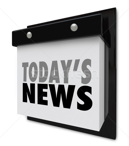 Today's News Calendar Update Information Important Alert Stock photo © iqoncept