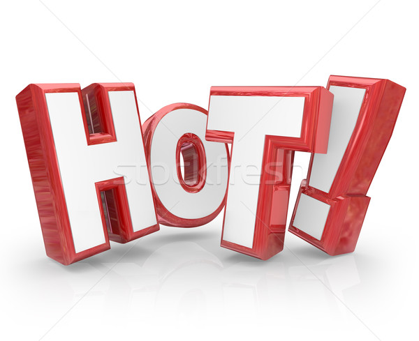 Hot 3D Word Red Letters Popular New Trending Sizzling Heat Stock photo © iqoncept