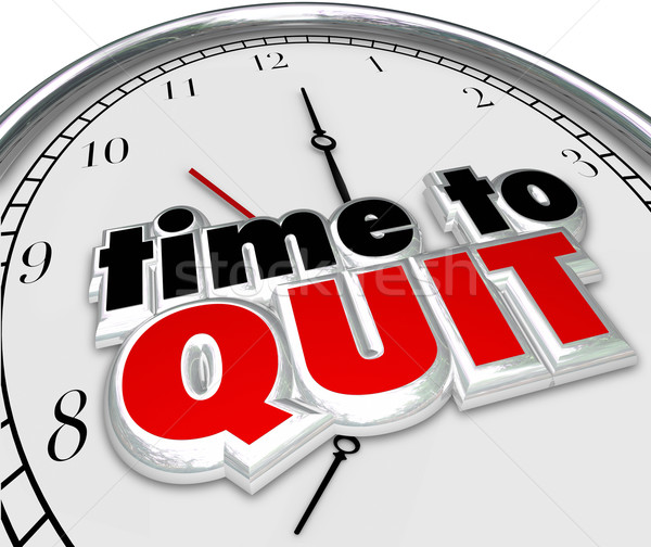 Stock photo: Time to Quit Clock Words End Job Career Working Stop Finished