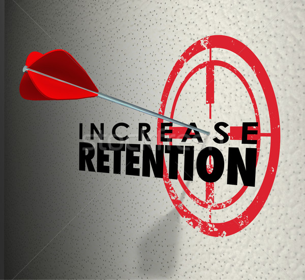 Increase Retention Arrow Target Hold Onto Employees Customers Go Stock photo © iqoncept