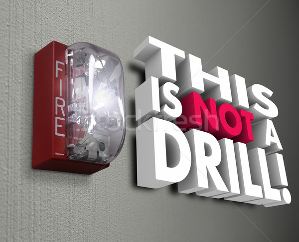 This is Not a Drill Fire Alarm Emergency Crisis Stock photo © iqoncept