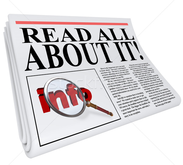 Read All About It Newspaper Headline Information Stock photo © iqoncept