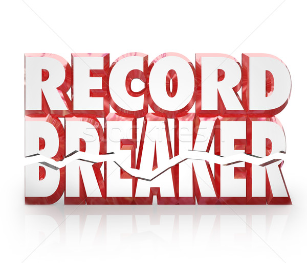 Record Breaker 3D Words Historic Best Score Results Stock photo © iqoncept