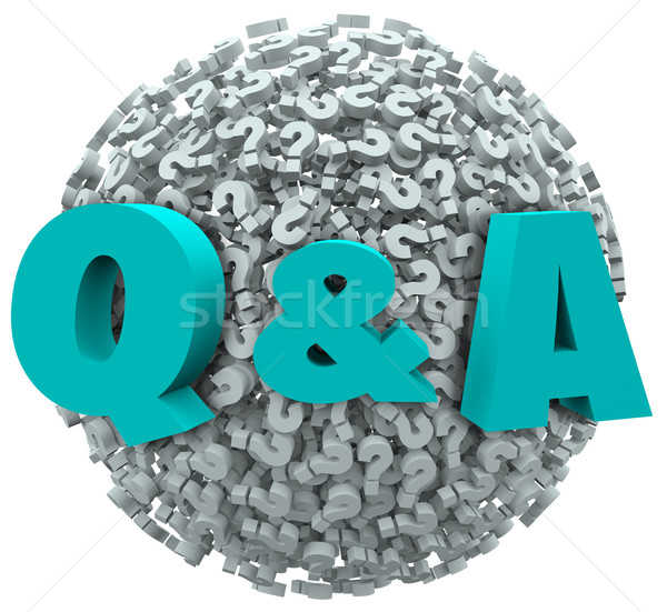 Q and A Question Mark Sphere Ask for Answers Support Help Stock photo © iqoncept