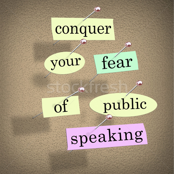 Conquer Your Fear of Public Speaking Bulletin Board Overcome Sta Stock photo © iqoncept