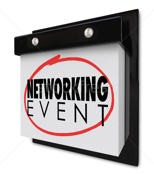 Networking Event Wall Calendar Words Reminder Business Meeting Stock photo © iqoncept