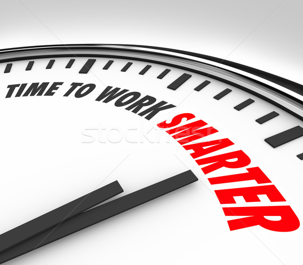 Time to Work Smarter Clock Productivity Efficiency Advice Stock photo © iqoncept
