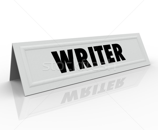 Writer Tent Card Name Guest Speaker Author Reporter Blogger Jour Stock photo © iqoncept