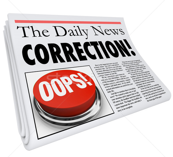 Correction Newspaper Error Mistake Reporting Fix Revision Stock photo © iqoncept