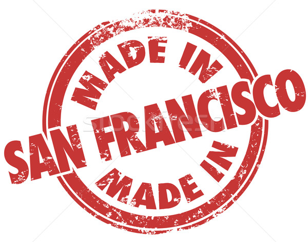 Made in San Francisco Red Grunge Stamp Products Manufactured SF  Stock photo © iqoncept