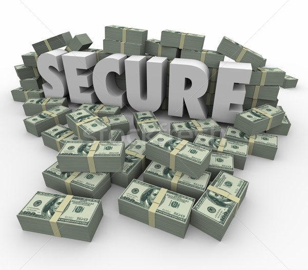 Secure 3d Word Money Cash Piles Financial Savings Safe Stock photo © iqoncept