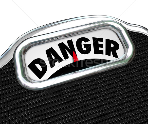 Danger Word Scale Health Warning Disease Sickness Overweight Ris Stock photo © iqoncept