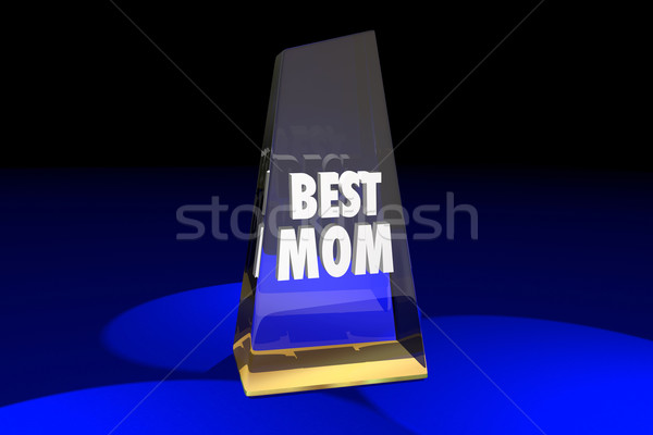 Best Mom Mother Parenting Award Words 3d Illustration Stock photo © iqoncept