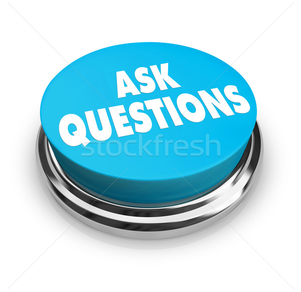 Poser questions bouton bleu mots signe Photo stock © iqoncept