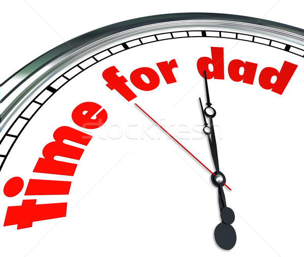Time for Dad Clock Fatherhood Father's Day Appreciation Stock photo © iqoncept