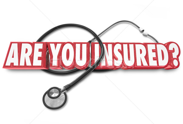 Are You Insured Question Stethoscope Health Care Coverage Stock photo © iqoncept