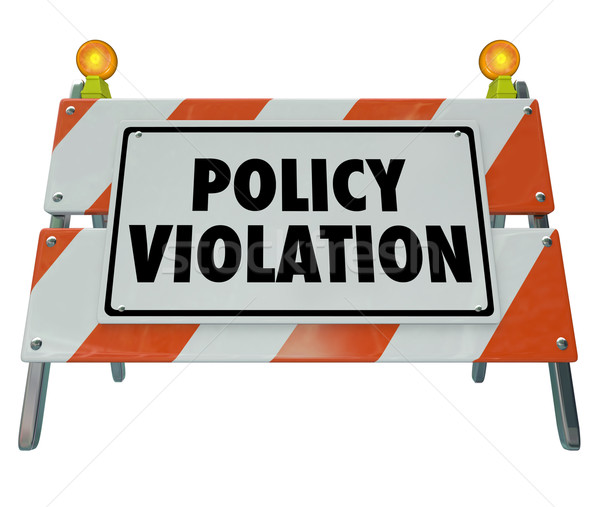 Policy Violation Warning Danger Sign Non Compliance Rules Regula Stock photo © iqoncept