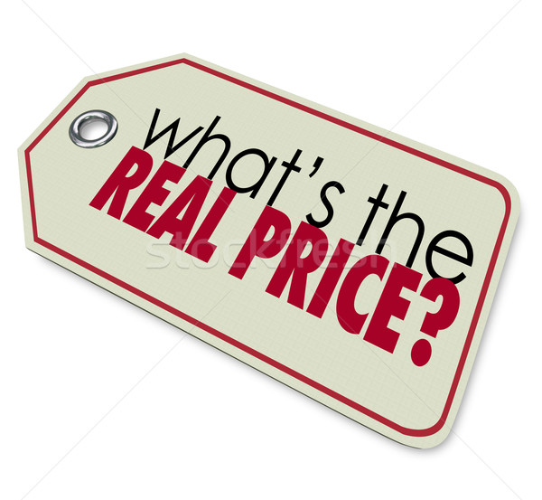 Whats the Real Price Tag Cost Expense Investment  Stock photo © iqoncept
