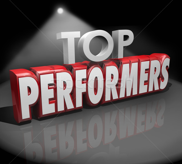 Top Performers Words Stage Recognize Best Workers Performance Stock photo © iqoncept