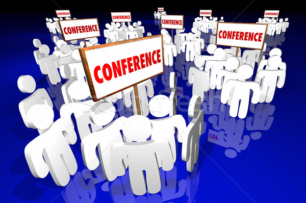 Conferences Trade Shows Attendees Registration Groups 3d Signs Stock photo © iqoncept