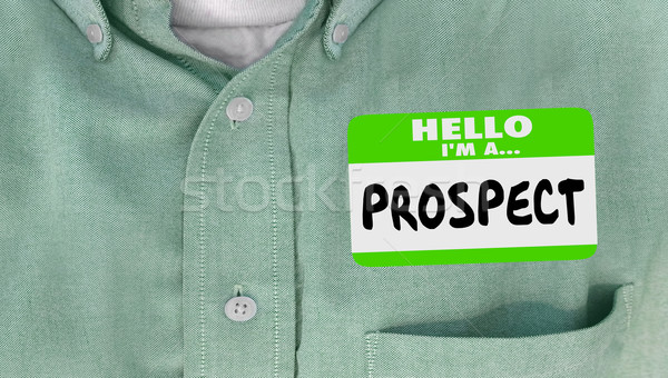 Hello I am a Prospect New Customer Client Sales Name Tag Stock photo © iqoncept
