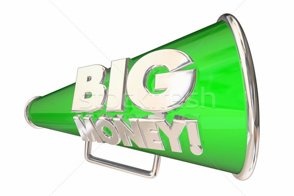 Big Money Revenue Profit Income Megaphone Bullhorn 3d Illustrati Stock photo © iqoncept
