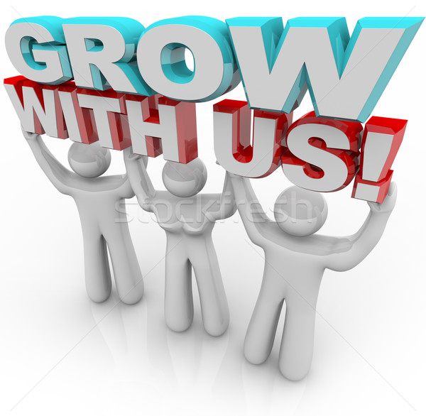 Grow With Us - Join a Group for Personal Growth Stock photo © iqoncept