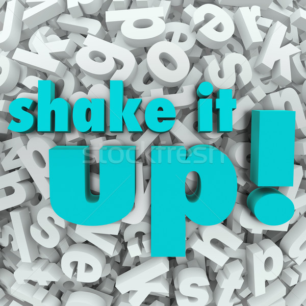 Shake it Up Words Letter Background Reorganization New Idea Stock photo © iqoncept