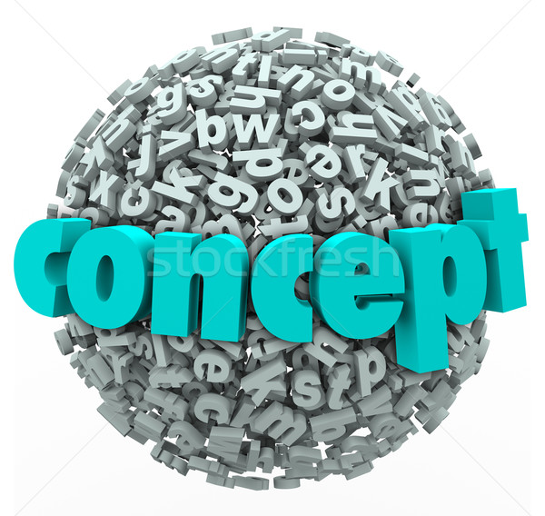 Concept Word Letter Ball Sphere Idea Development Stock photo © iqoncept
