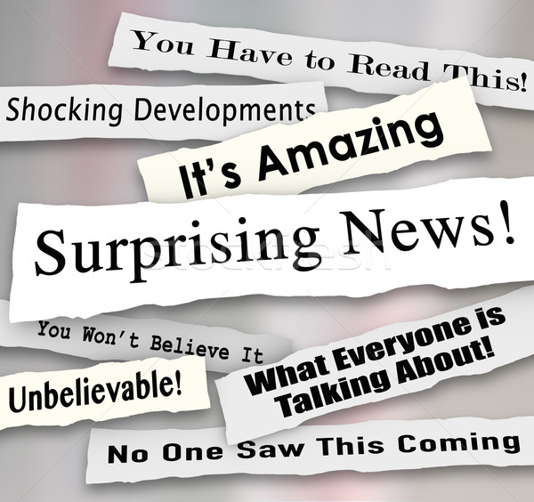 Surprising News Shocking Unbelievable Headlines Ripped Torn News Stock photo © iqoncept