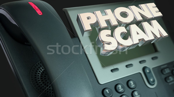 Phone Scam Fraud Call Solicitation Words 3d Illustration Stock photo © iqoncept