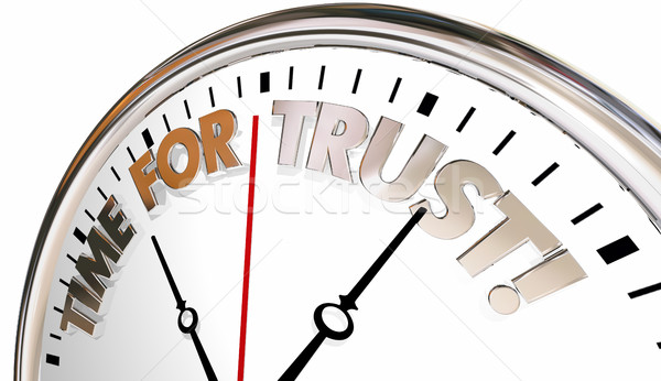 Time for Trust Faith Belief Reputation Clock 3d Illustration Stock photo © iqoncept
