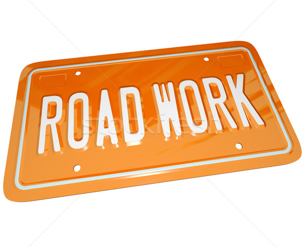Road Work Orange Automobile License Plate for Car Stock photo © iqoncept