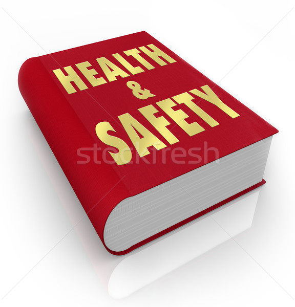 Book of Health and Safety Rules Regulations  Stock photo © iqoncept