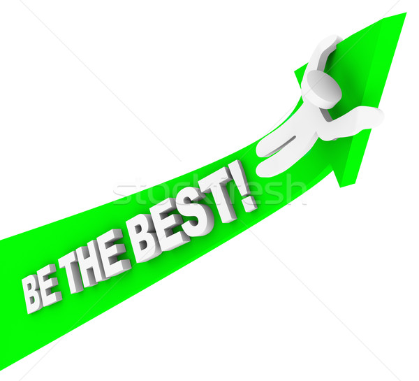 Be the Best You Can Be Man Riding Arrow Upward Stock photo © iqoncept