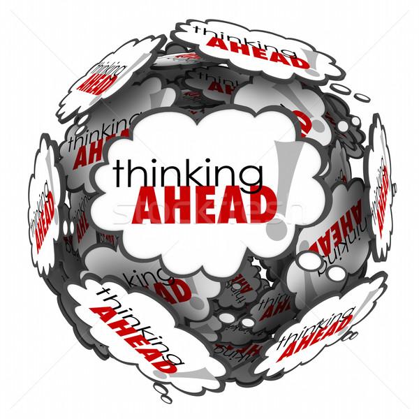 Pensando à frente palavras pensamento nuvens planejamento Foto stock © iqoncept