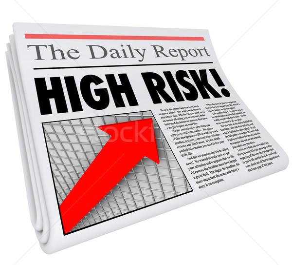 High Risk Newspaper Headline Increased Danger Level Stock photo © iqoncept