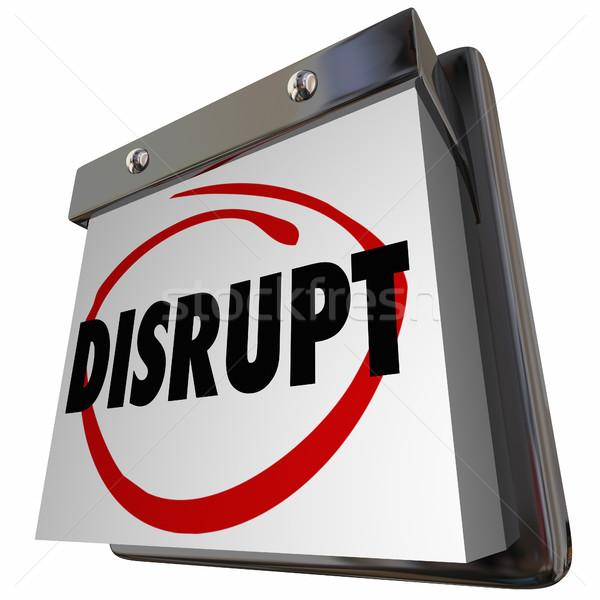 Disrupt Status Quo Calendar New Idea Innovation 3d Illustration Stock photo © iqoncept