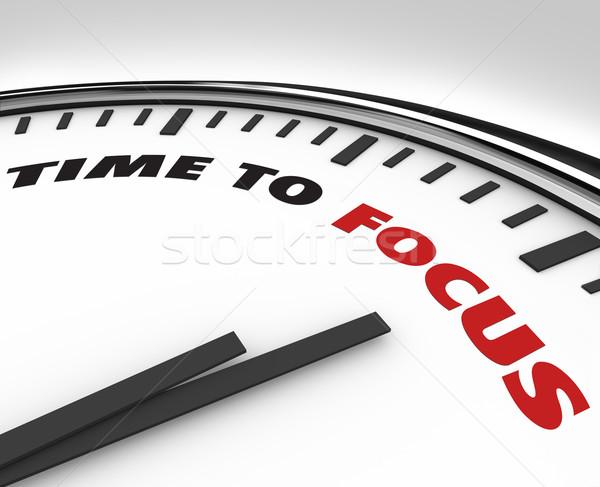 Zaman odak saat konsantrasyon beyaz sözler Stok fotoğraf © iqoncept