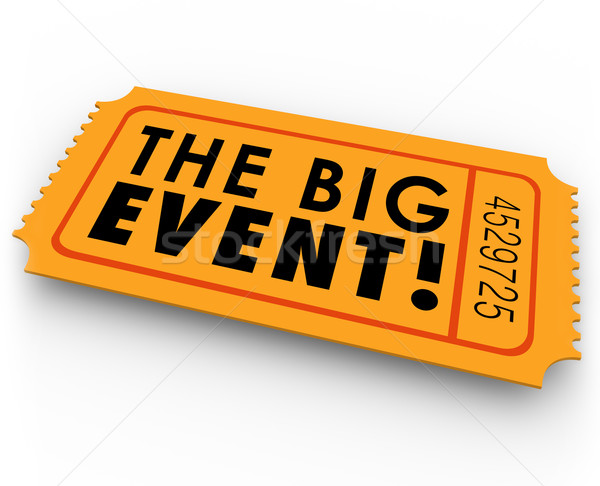 The Big Event Special Access Ticket Pass Stock photo © iqoncept