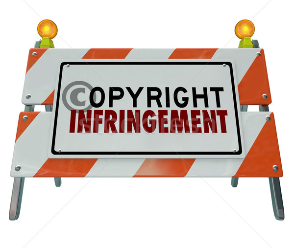 Copyright Infringement Violation Barrier Barricade Construction  Stock photo © iqoncept