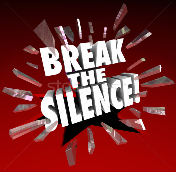 Break the Silence Words Smashing Through Glass Vocal Protest Spe Stock photo © iqoncept